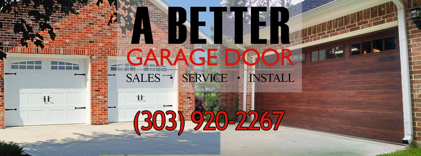 Banner with A Better Garage Door's Business Logo and Phone Number Superimposed Above Garage Door Background