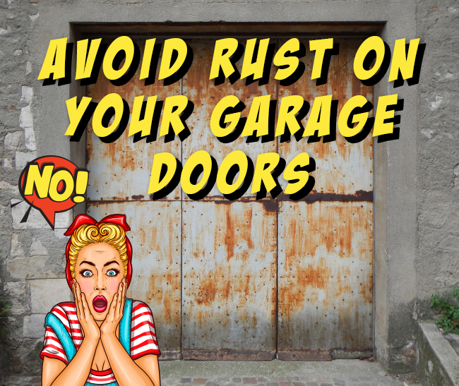 How to avoid rust on your garage door