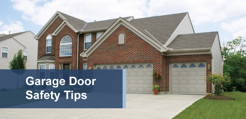Front of home with text reading 'garage door safety tips' over garage door