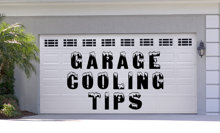 Garage Cooling Tips