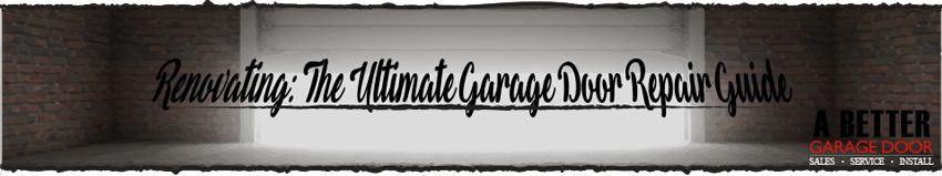 Ultimate Garage Door Repair Guide